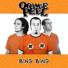 ORANGE PEEL – Bing bing, 2012