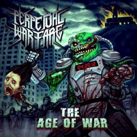 PERPETUAL WARFARE (COL) – The Age Of War, 2013