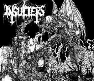 INSULTERS – We Are The Plague, 2013