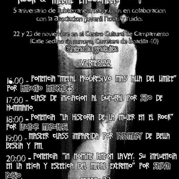 ¡Ya está aquí la Rock & Metal Encounter 5ª Aniversario Subterráneo Heavy!