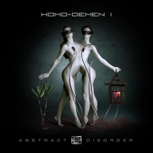 HOMO DEMEN – Abstract Disorder, 2013