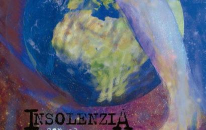 INSOLENZIA – Con El Mundo Entre Las Piernas, 2013