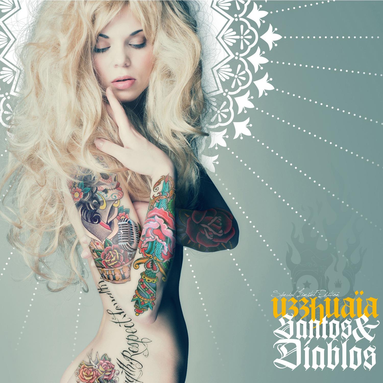 UZZHUAÏA – Santos & Diablos, 2013