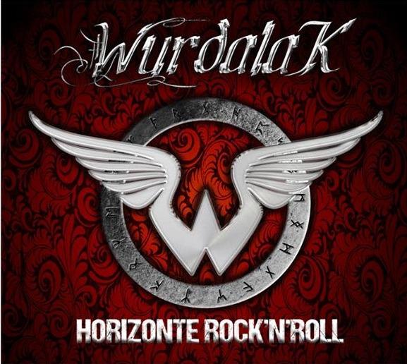 WURDALAK – Horizonte Rock'n'Roll, 2013