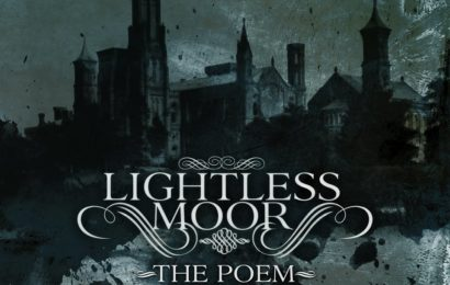 LIGHTLESS MOOR (ITA) – The Poem – Crying my grief to a feeble dawn, 2013