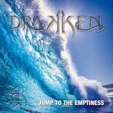DRAKKEN – Jump To The Emptiness, 2013