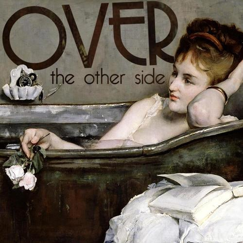OVER – The other side, 2013