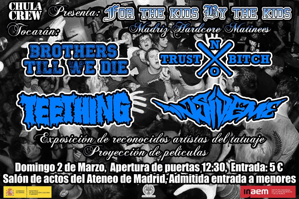 FOR THE KIDS, BY THE KIDS- Madrid Hardcore Matinées, 02 de marzo.
