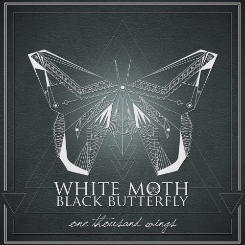 WHITE MOTH BLACK BUTTERFLY (GBR) – One thousand wings, 2013