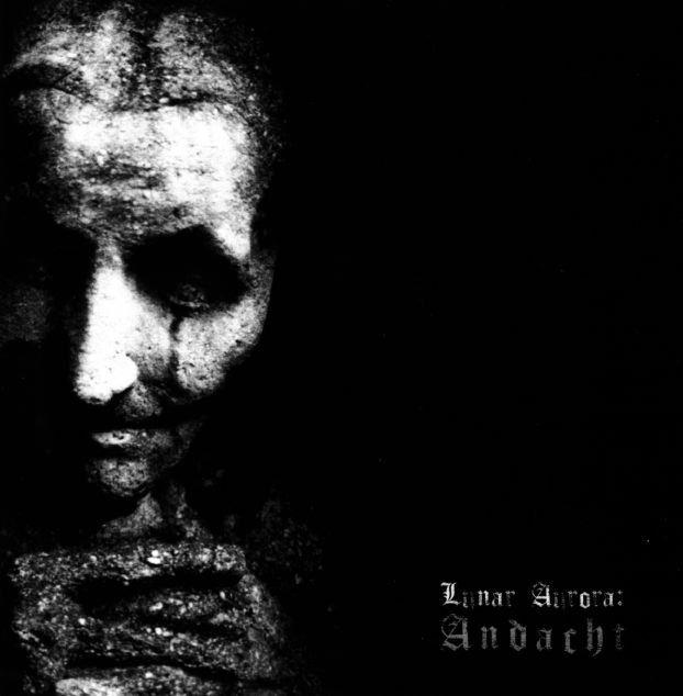 LUNAR AURORA (GER) – Andacht – 2007