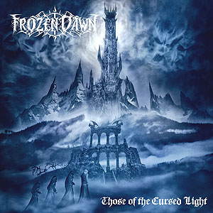 FROZEN DAWN – Those of the cursed light, 2014