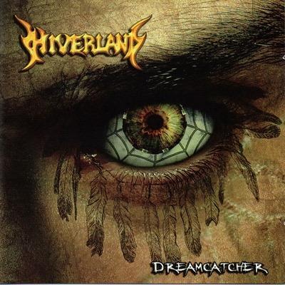 HIVERLAND – Dreamcatcher, 2013