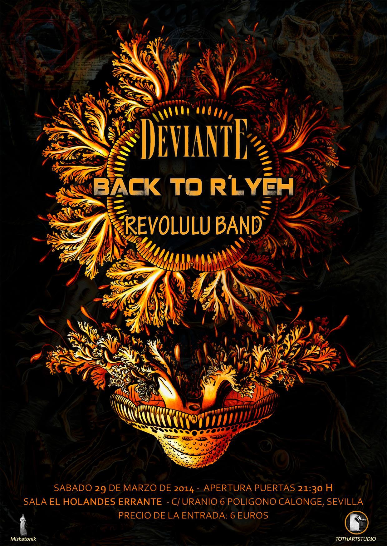 DEVIANTE + BACK TO R'LYEH + REVOLULU BAND – Sevilla – 29/03/14