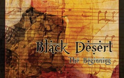 BLACK DESERT – The Beginning, 2013