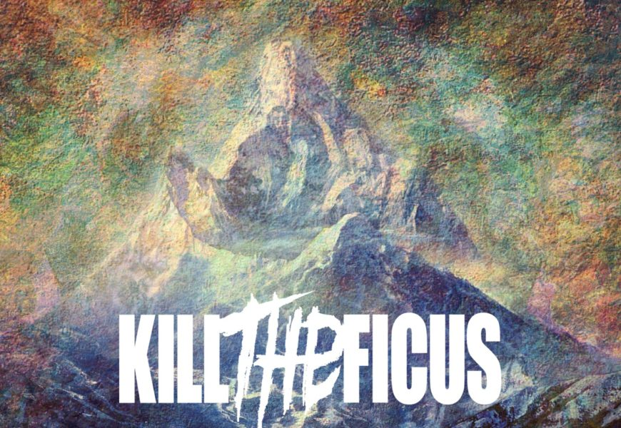 KILL THE FICUS – No Sympathy, 2014
