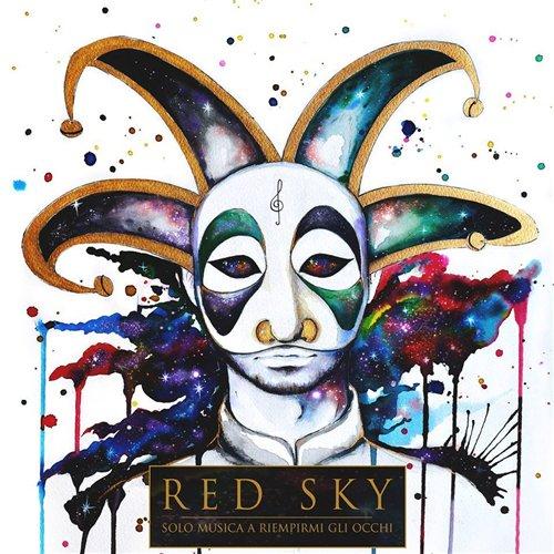 RED SKY (ITA) – Solo musica a riempirmi gli occhi, 2014
