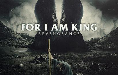 FOR I AM KING (NLD) – Revengeance, 2014