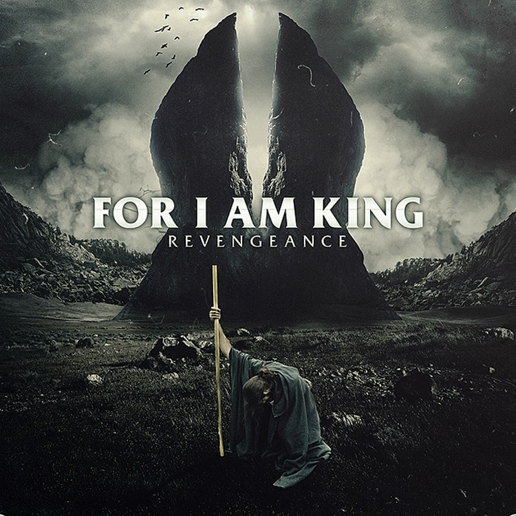 FOR I AM KING (NLD) – Revengeance, 2014