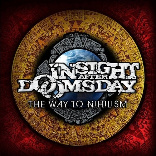 INSIGHT AFTER DOOMSDAY – The way to nihilism, 2014