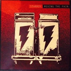 STARROY (USA) – Mixing the pain, 2014