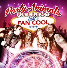 PARTY ANIMALS (ITA) – Light a fan cool, 2014