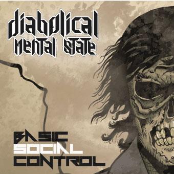 DIABOLICAL MENTAL STATE (PRT) – Basic social control, 2014