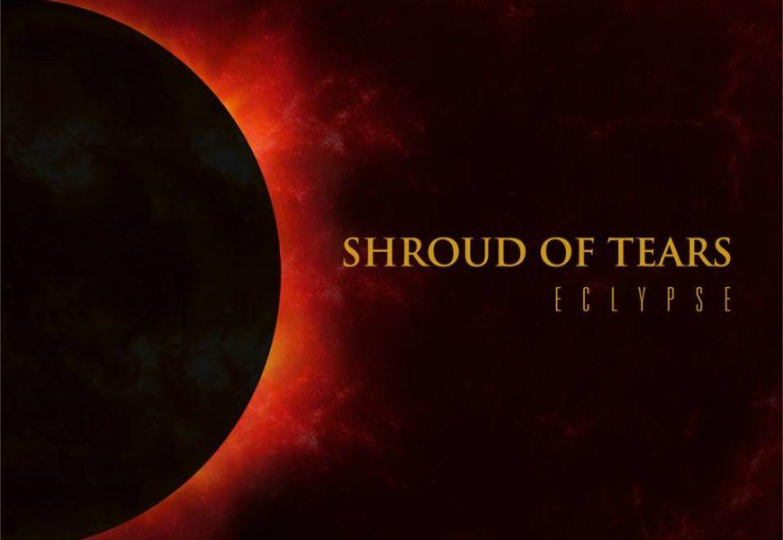 SHROUD OF TEARS — Eclypse, 2014
