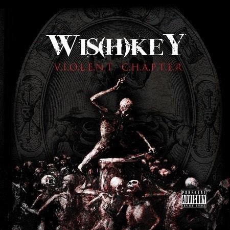 WIS(H)KEY – Violent chapter, 2014
