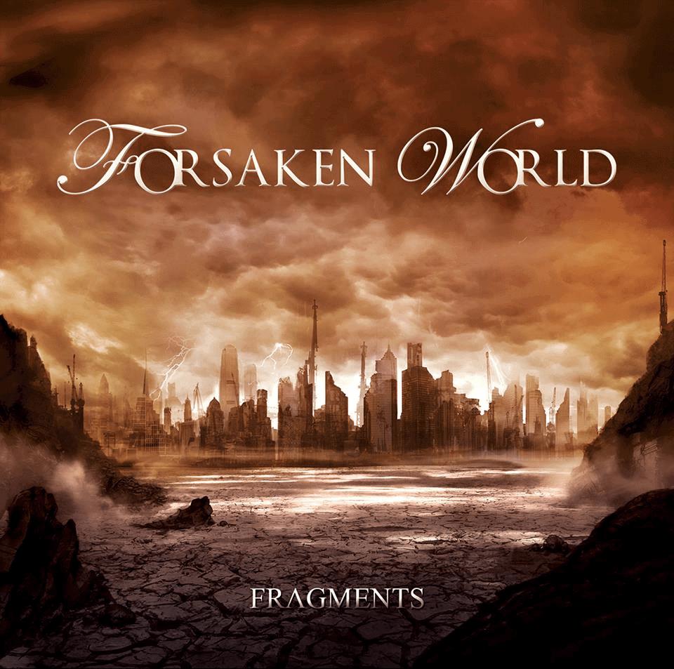 FORSAKEN WORLD (FRA) – Fragments – 2014