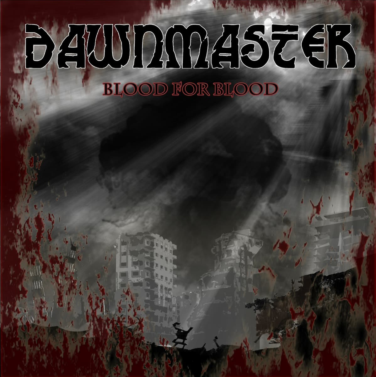 DAWNMASTER – Blood for blood, 2014