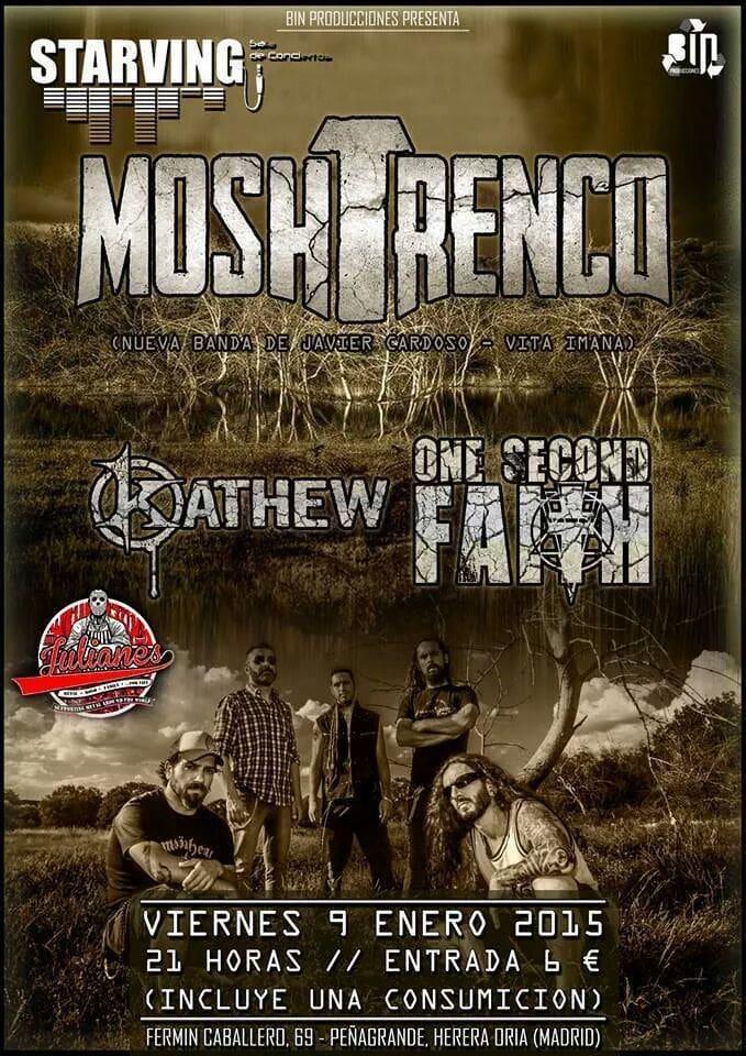 MOSHTRENCO + KATHEW + ONE SECOND FAITH – Madrid – 09/01/15