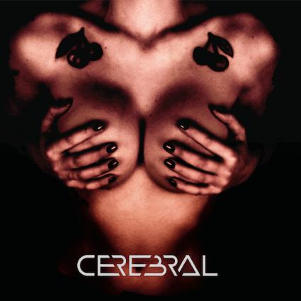 CEREBRAL – s/t, 2014