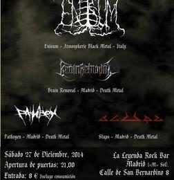 ENISUM + BRAIN REMOVAL + PATHOGEN + SLUPS – 27/12/14 Madrid