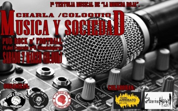 1ª Tertulia Musical de «La Moneda Roja» – Charla Coloquio Música y Sociedad.