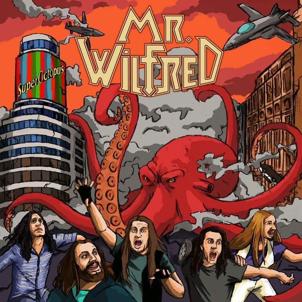 MR. WILFRED – Superoctopus, 2015