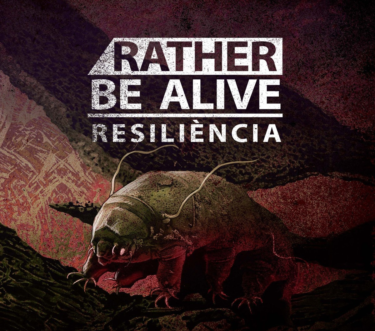 RATHER BE ALIVE – Resiliència, 2014