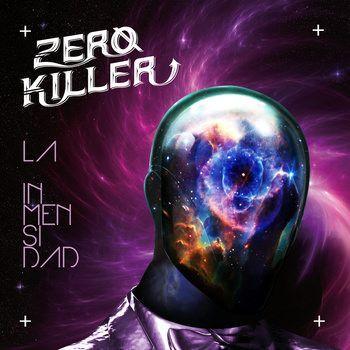 ZERO KILLER – La inmensidad, 2014