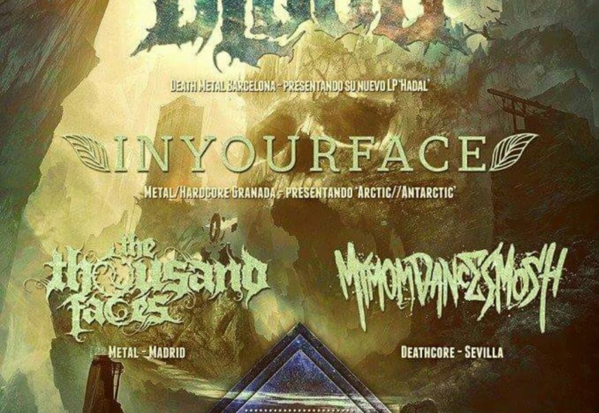 STAINED BLOOD + INYOURFACE + MY MOM DANCES MOSH + THE THOUSAND FACES – Sevilla – 11/04/15