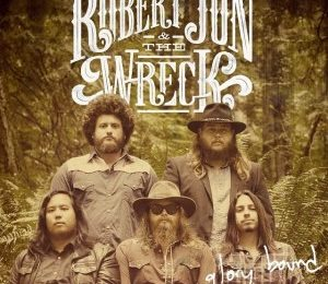 ROBERT JON & THE WRECK (USA) – Glory bound, 2014