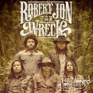 ROBERT JON & THE WRECK (USA) – Glory bound, 2014