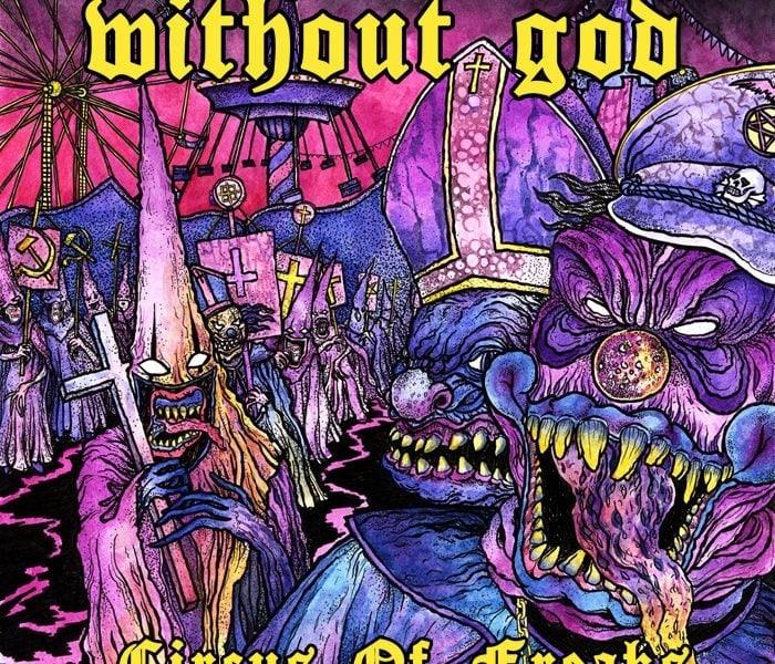 WITHOUT GOD (RUS) – Circus Of Freaks – 2014