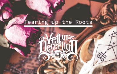 VEIL OF DECEPTION (AUT-ESP) – Tearing up the roots, 2015