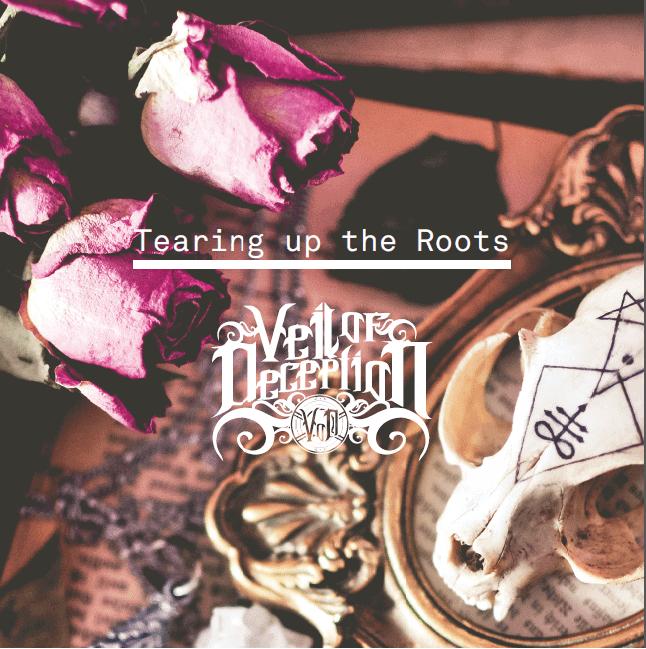 VEIL OF DECEPTION (AUT-ESP) – Tearing up the roots, 2015