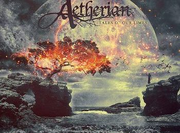 AETHERIAN (GRC) – Tales of our times, 2015