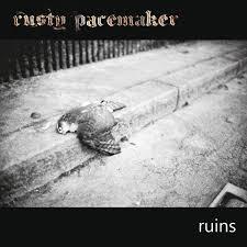 RUSTY PACEMAKER (AUT) – Ruins, 2015