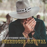 THE STATESBORO REVUE (USA) – Jukebox revival, 2015