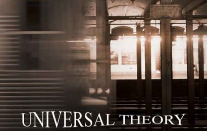 UNIVERSAL THEORY – The most attractive force, 2015