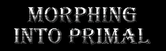 morphingintoprimal