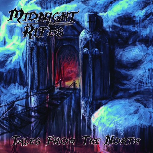 MIDNIGHT RITES (SWE) – Tales from the north, 2015