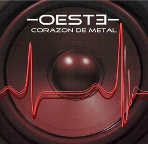 OESTE — Corazón de metal, 2015